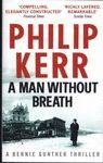 A MAN WITHOUT BREATH. A BERNIE GUNTHER NOVEL