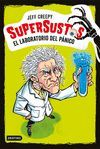EL LABORATORIO DEL PÁNICO (SUPERSUSTOS 1)