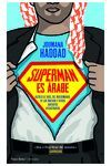 SUPERMAN ES ARABE