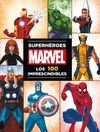 MARVEL SUPERHEROES. 100 IMPRESCINDIBLES