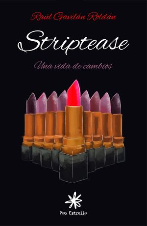 STRIPTEASE. UNA VIDA DE CAMBIOS (STRIPTEASE 2)