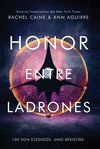 HONOR ENTRE LADRONES (LOS HONORES 1)