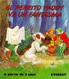 EL PERRITO PADDY VE UN FANTASMA