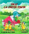 DILLY LA PATITA TONTA