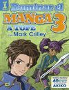 DOMINAR EL MANGA 3. A TOPE CON MARK CRILLEY