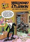 ¡EL CAPO SE ESCAPA!. MORTADELO Y FILEMON