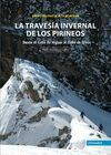 LA TRAVESIA INVERNAL DE LOS PIRINEOS