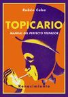 TOPICARIO. MANUAL DEL PERFECTO TREPADOR