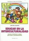 EDUCAR EN LA INTERCULTURALIDAD
