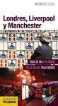 LONDRES, LIVERPOOL Y MANCHESTER. INTERCITY GUIDES 2017