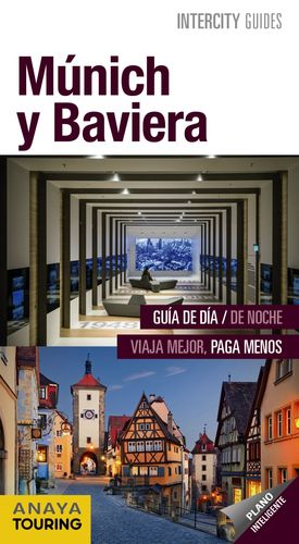 MÚNICH Y BAVIERA. INTERCITY GUIDES 2018
