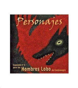 HOMBRES LOBO. PERSONAJES