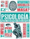 PSICOLOGIA PARA MENTES INQUIETAS