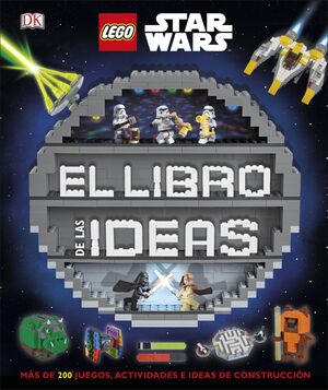 LEGO STAR WARS : EL LIBRO DE LAS IDEAS
