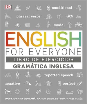 ENGLISH FOR EVERYONE. LIBRO DE EJERCICIOS GRAMÁTICA INGLESA
