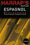 DICTIONNAIRE HARRAPS ACTUAL FRANC/ESPAÑO