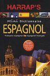 DICTIONNAIRE HARRAPS MINI PLUS ESPAGNOL FRANCES / ESPAÑOL