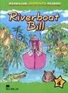 RIVERBOAT BILL (MACMILLAN CHILDREN´S READERS - NIVEL 4º)
