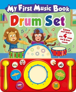 MY FIRST MUSIC BOOK - DRUM - ING