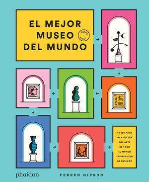 EL MEJOR MUSEO DEL MUNDO