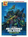 ANTONIO HERNÁNDEZ PALACIOS. EPICA Y CORAZON