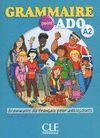 GRAMMAIRE POINT ADO A2. LIVRE + CD AUDIO