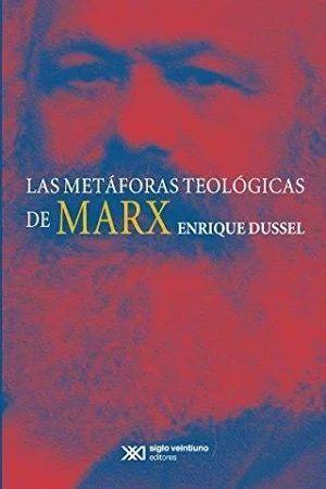 LAS METÁFORAS TEOLÓGICAS DE MARX