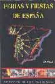 * FERIAS Y FIESTAS DE ESPAÑA. SELECCION DE FIESTAS LOCALES. 2004