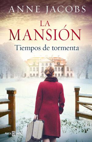 TIEMPOS DE TORMENTA. LA MANSIÓN 2
