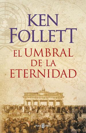 EL UMBRAL DE LA ETERNIDAD. TRILOGÍA THE CENTURY 3