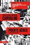 CARVALHO: PUENTE AEREO