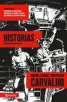 CARVALHO 5: HISTORIAS