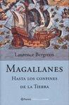 MAGALLANES HASTA LOS CONFINES DE LA TIERRA
