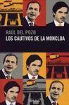 LOS CAUTIVOS DE LA MONCLOA