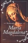 MARIA MAGDALENA. LA NOVIA OLVIDADA