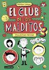 MALDITAS CHICAS (EL CLUB DE LOS MALDITOS 3)