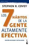 LOS 7 HÁBITOS DE LA GENTE ALTAMENTE EFECTIVA. EDICIÓN REVISADA Y ACTUALIZADA