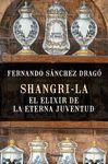 SHANGRI-LA. EL ELIXIR DE LA ETERNA JUVENTUD