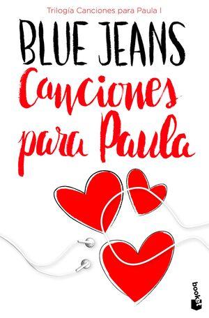 CANCIONES PARA PAULA (TRÍLOGIA CANCIONES PARA PAULA 1)
