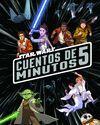 STAR WARS. CUENTOS DE 5 MINUTOS