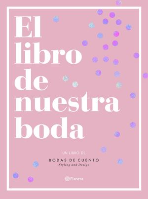 EL LIBRO DE NUESTRA BODA
