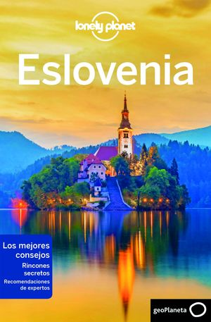 ESLOVENIA. LONELY PLANET 2019