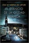 PACK EL SILENCIO DE LA CIUDAD BLANCA. TRILOGÍA DE LA CIUDAD BLANCA 1