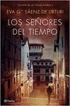 PACK LOS SEÑORES DEL TIEMPO. TRILOGÍA DE LA CIUDAD BLANCA 3
