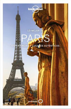 LO MEJOR DE PARIS. LONELY PLANET 2020