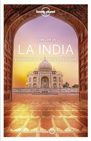 LA INDIA. LO MEJOR DE LONELY PLANET 2020