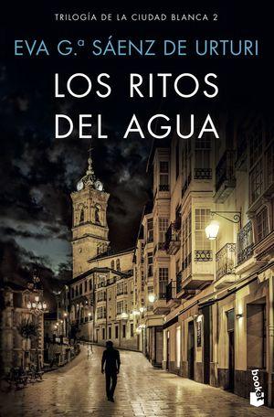 LOS RITOS DEL AGUA. TRILOGÍA DE LA CIUDAD BLANCA 2