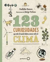 123 CURIOSIDADES QUE TODO EL MUNDO DEBERIA CONOCER SOBRE EL CLIMA