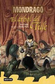 EL ARBOL DEL TULE (MONDRAGO 6)
