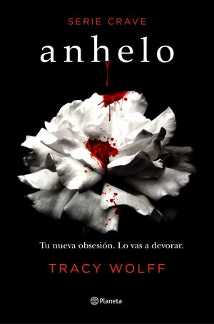 ANHELO. SERIE CRAVE 1